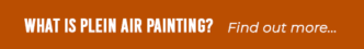 What is plein air painting?